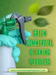 Green Commercial Cleaning Products