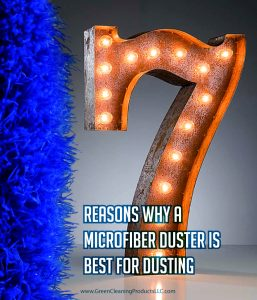 7 reasons why fluffy microfiber duster by cleans green
