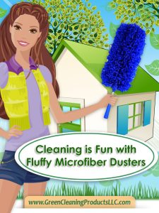 Cleaning is Fun w Fluffy Microfiber Dusters by Cleans Green