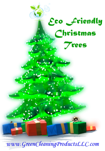 Green Christmas - EcoFriendly Christmas Tree Shared by Green Cleaning Products