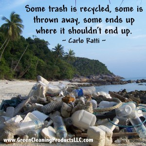 Trash Quote on Beach from Green Cleaning Products