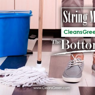 String Mop Myth | CleansGreen® Presents The Bottom Line