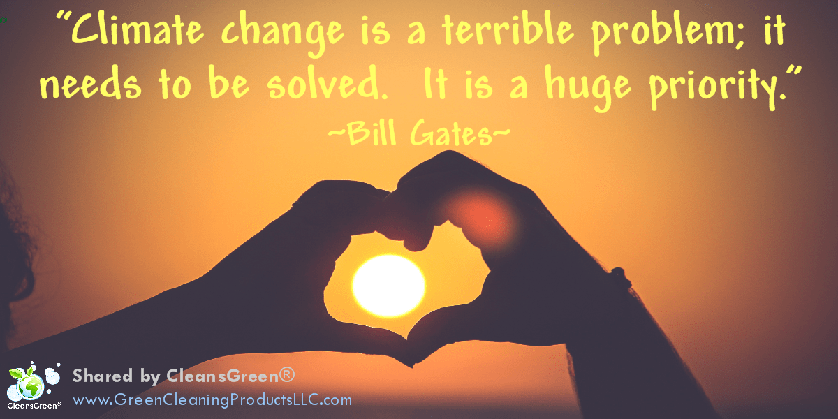 Bill Gates #Quotes : Climate change is a terrible problem; it needs to be solved. It is a huge priority