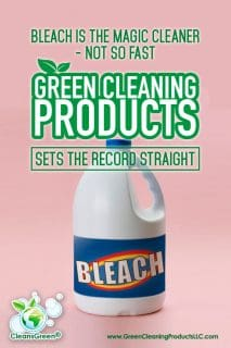 "Bleach is the Magic Cleaner – Not so Fast | Green Cleaning Products Sets the Record Straight... A common misbelief is that ""Bleach is potent and is the magic cleaner"". NOT SO FAST - Bleach actually does not clean anything."