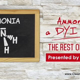 Ammonia as a DYI Cleaner | 'The Rest of the Story …' Presented by CleansGreen®