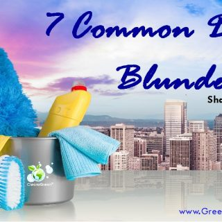 7 Common Dusting Blunders | Shared by CleansGreen®