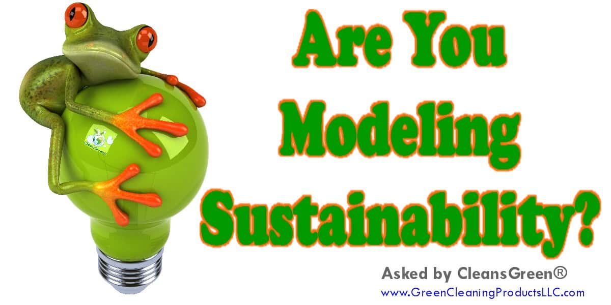 Are You Modeling Sustainability? ... Environmental sustainability continues to gain popularity as more and more companies are adopting the principles.