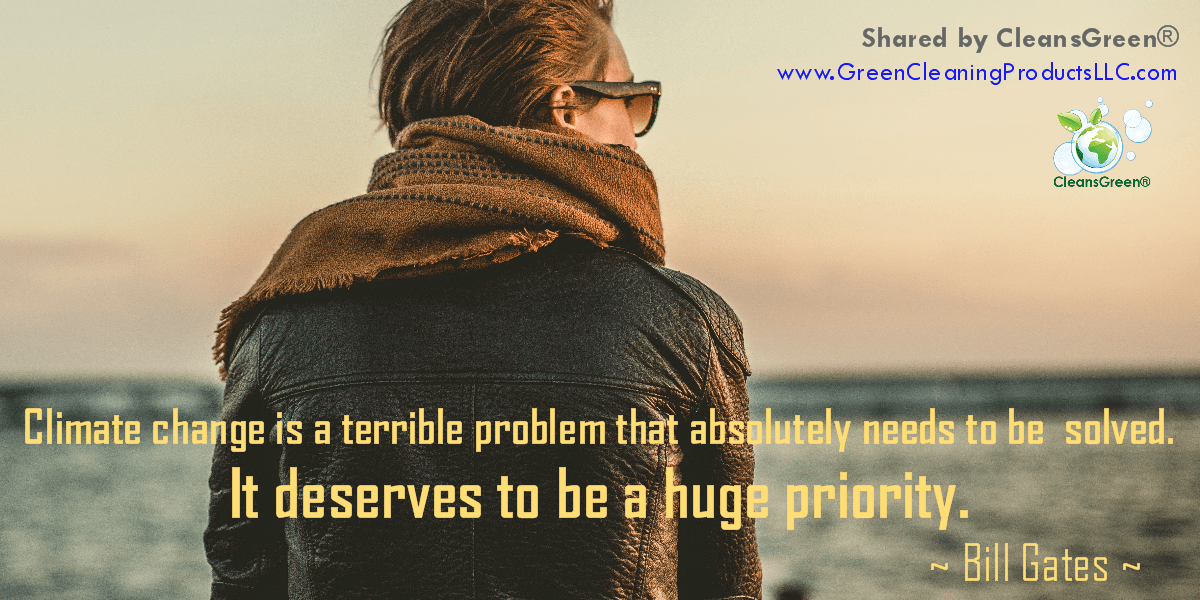 Climate change is a terrible problem, and it absolutely needs to be solved. It deserves to be a huge priority. Bill Gates #Quotes